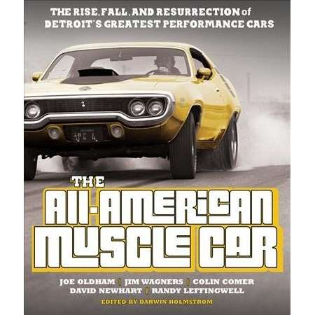 All-American Muscle Car : The Rise, Fall and Resurrection of Detroit's Greatest Performance Cars thumb