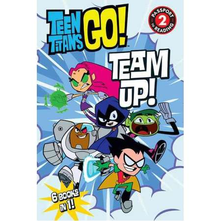Teen Titans Go! : Team Up! -  (Passport to Reading) (Paperback) thumb