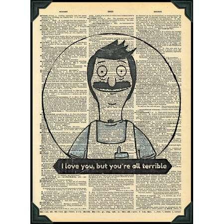 Buy 2 Get 1 Free I love you, but you're all terrible Bob Belcher Bob's Burgers Fan Art thumb