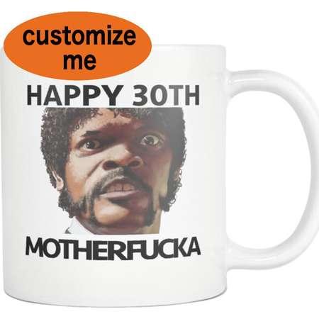 Aging Humor 30th Birthday Mug Pulp Fiction Samuel Jackson Can Customize For Any Birthday thumb