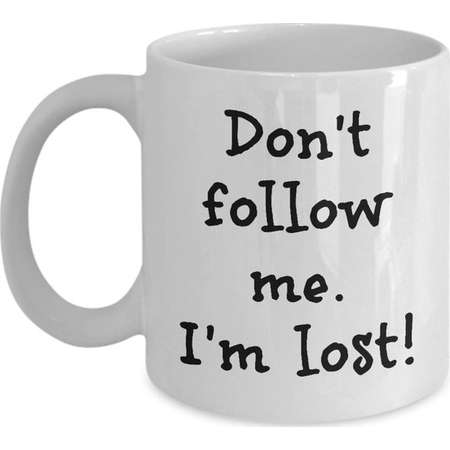 Don't follow me I'm lost, mug, coffee cup, ceramic thumb