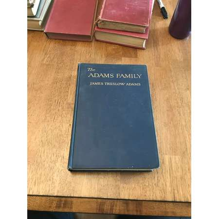 The Adams Family by James Truslow Adams thumb