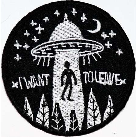 UFO Alien patch I Want to Leave Alien Kidnap Flying saucer Emblem Applique DIY Clothes Jeans Jacket backpack Cap Embroidered Iron on Patch thumb