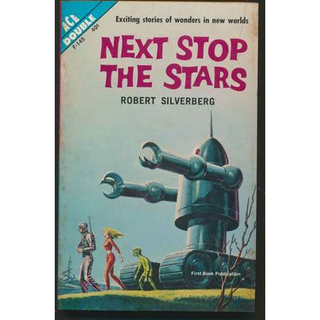 Pulp Fiction ACE Double Sci-Fi Paperback book 1962- Next Stop the Stars- short stories / The Seed of Earth- novel- Robert Silverberg thumb
