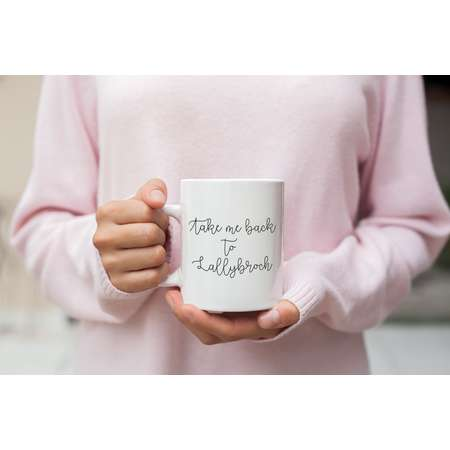 Lallybroch Mug - Take Me Back to Lallybroch Mug - Outlander Mug - Jamie Fraser Mug - Claire Fraser Mug - Outlander Gift thumb