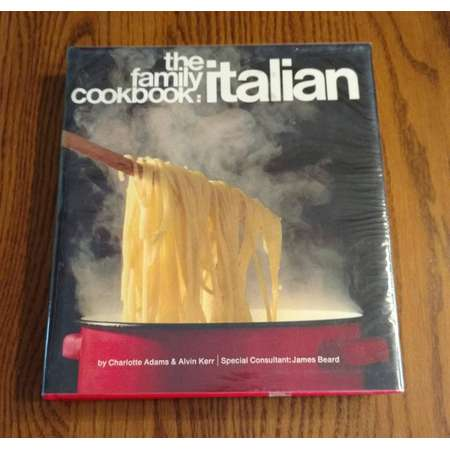 The Family Cookbook: Italian by Charlotte Adams & Alvin Kerr with Special Consultant James Beard Vintage 1971 Recipes thumb