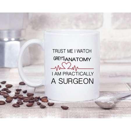 Trust Me, I Watch Grey's Anatomy I'm Basically a Surgeon #2 - 11oz MUG thumb