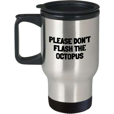 Funny Zookeeper Travel Mug - Zookeeper Gift - Zoo Worker Gift - Please Don't Flash The Octopus thumb