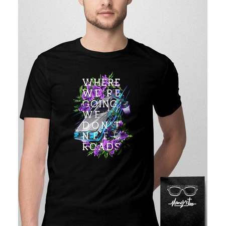 021 -- We Don't Need Roads -- Back to the Future Inspired Shirt -- S-6XL thumb