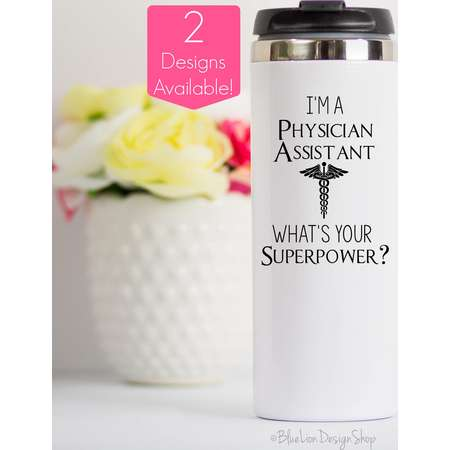Physician Assistant Travel Mug, I'm A Physician Assistant What's Your Superpower, Physicians Assistant Gift, Gift for PA, PA Travel Mug thumb