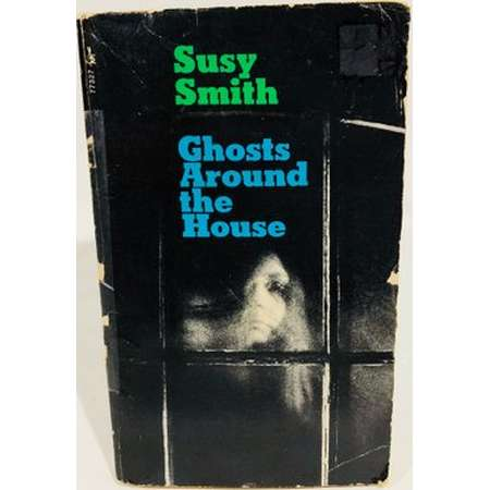 Vintage Supernatural Book Ghosts Around the House by Susy Smith 1971 Paperback thumb