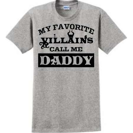 My Favorite Disney Villains Call Me Daddy. Unisex Tshirt Comes In A Variety Of Colors, The Perfect Shirt For Dad On Your Special Trip! thumb