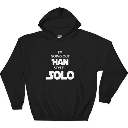 I'm Going Out Han Style... SOLO - Hooded Sweatshirt thumb