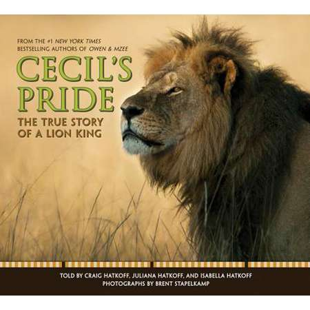 Cecil's Pride: The True Story of a Lion King thumb