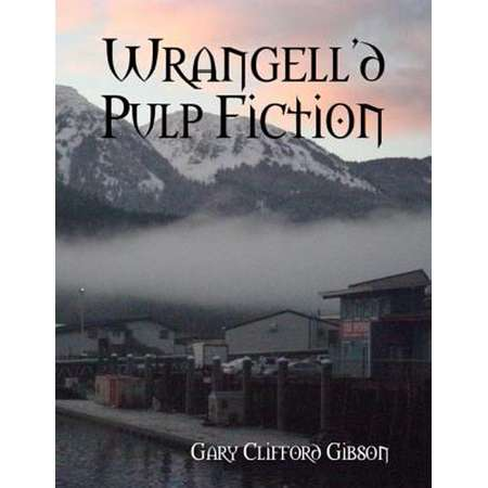 Wrangell'd Pulp Fiction - eBook thumb