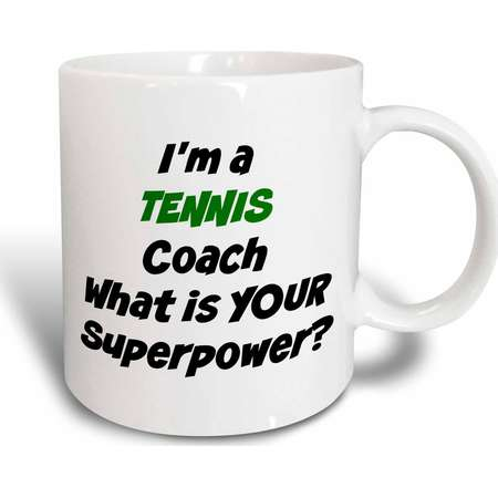 3dRose Im a tennis coach, whats your super power - Ceramic Mug, 15-ounce thumb
