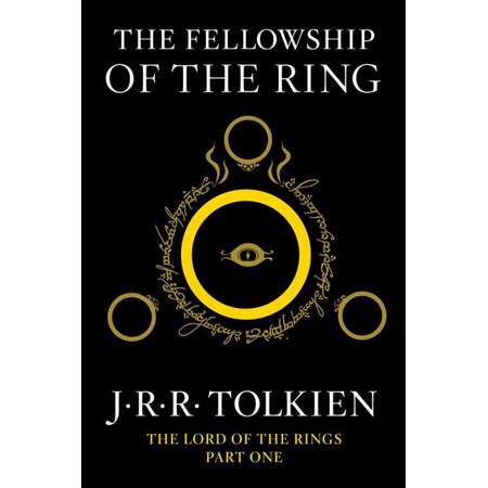 The Fellowship of the Ring : Being the First Part of The Lord of the Rings thumb