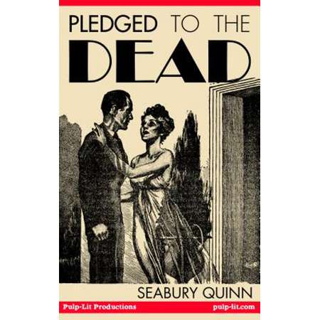 Pledged to the Dead: A classic pulp fiction novelette first published in the October 1937 issue of Weird Tales Magazine - eBook thumb