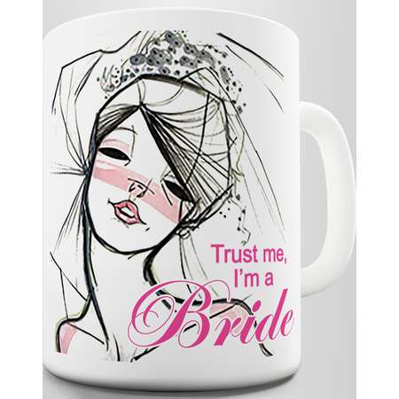 Wedding Trust me I'm a Bride Novelty Mug thumb