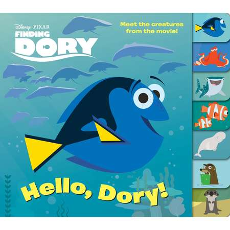 Tabbed Board Book: Hello, Dory! (Disney/Pixar Finding Dory) (Other) thumb