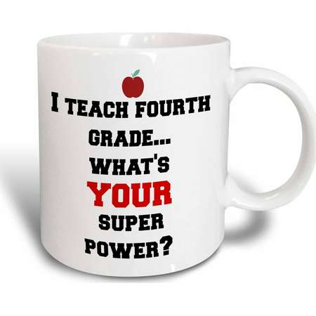 3dRose I teach fourth grade - whats your super power, Ceramic Mug, 15-ounce thumb