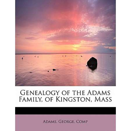 Genealogy of the Adams Family, of Kingston, Mass thumb