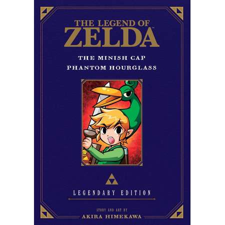 Legend of Zelda: Legendary Edition: The Legend of Zelda: The Minish Cap / Phantom Hourglass -Legendary Edition- (Paperback) thumb
