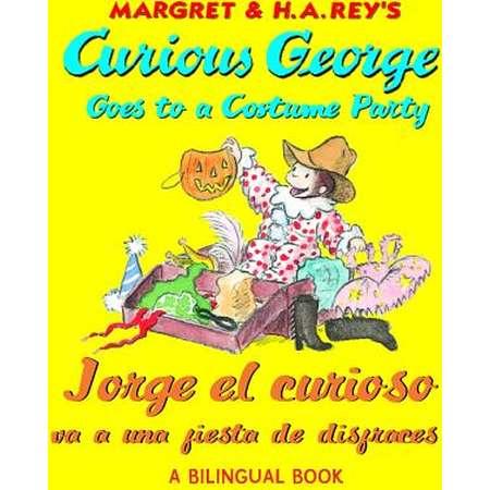 Curious George Goes to a Costume Party/Jorge El Curioso Va a Una Fiesta de Disfraces (Paperback) thumb