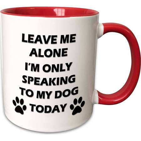 3dRose Leave me alone, Im only speaking to my dog today. - Two Tone Red Mug, 11-ounce thumb