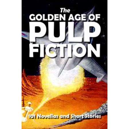The Golden Age of Pulp Fiction - eBook thumb